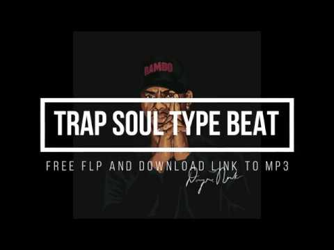 free trapsoul type beats mp3 download