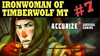 Let's Play The Long Dark - Ironwoman of Timberwolf Mountain - #7