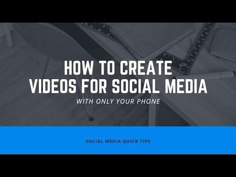 How to Create Engaging Social Media Videos with Only Your Phone