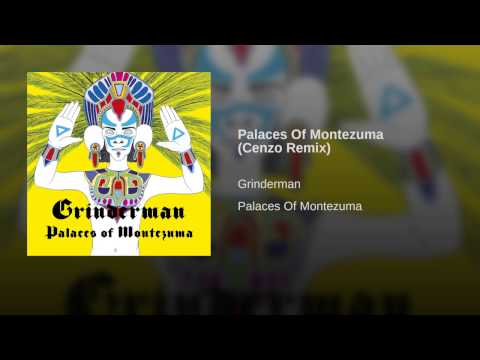 Palaces Of Montezuma (Cenzo Remix)