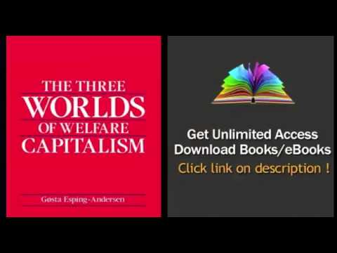 The Three Worlds of Welfare Capitalism, free