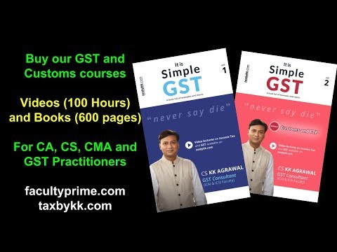 Assessment under GST. Buy our GST courses - 100 hours (Link :  http://imojo.in/b5qqqd