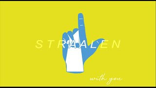 STRAALEN - With You (Lyric Video)