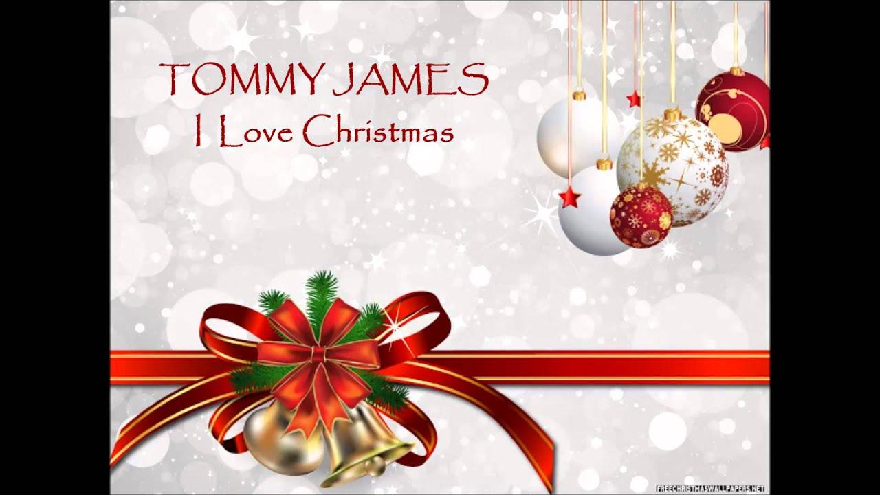 I Love Christmas.Tommy James I Love Christmas