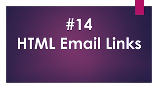 Lecture nom 14:HTML Email Links
