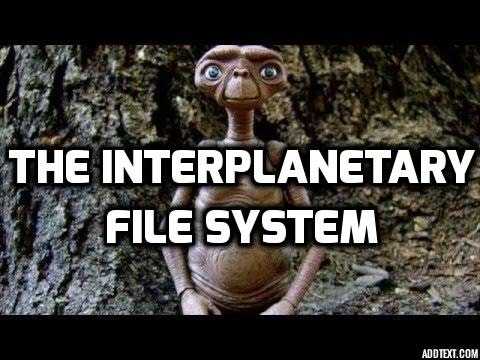 The Interplanetary File System