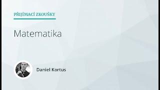 Přijímací zkoušky nanečisto (SŠ) V - Matematika