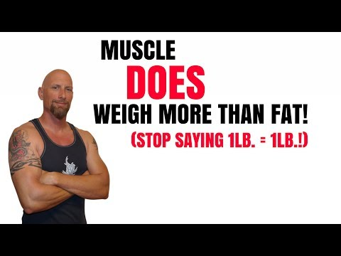 Muscle DOES Weigh More Than Fat! Stop This 1lb. is 1lb. Nonsense!