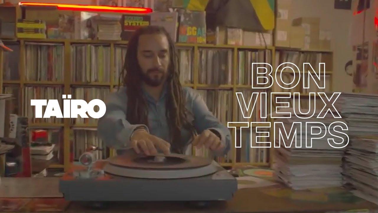 tairo-bon-vieux-temps-clip-officiel-tairo-tv