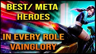 The BEST Heroes in every role for Update 3.5 | Vainglory 5v5