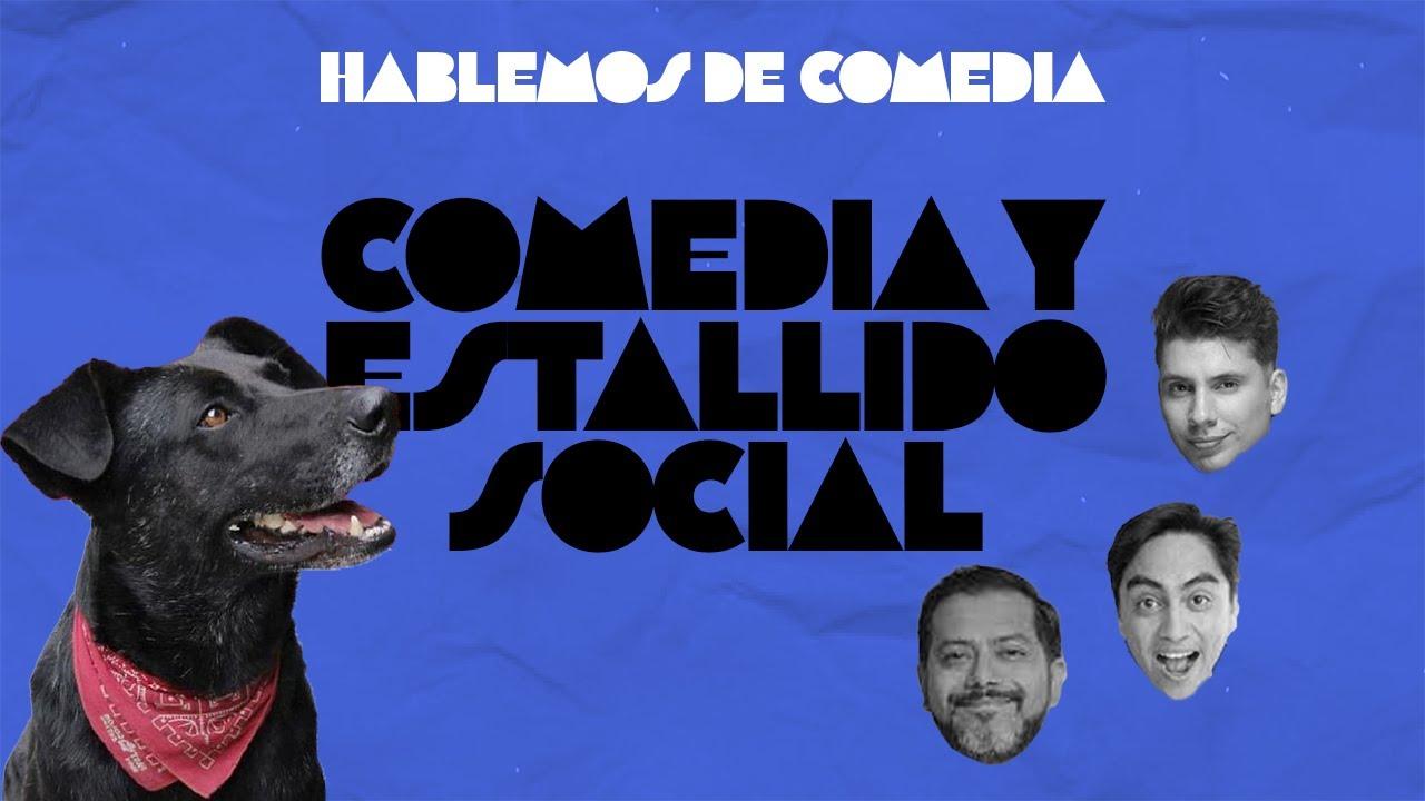 Hablemos De Comedia - Comedia y Estallido Social