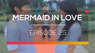 Mermaid In Love - Episode 25