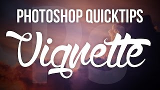 Photoshop QuickTips: Vignette