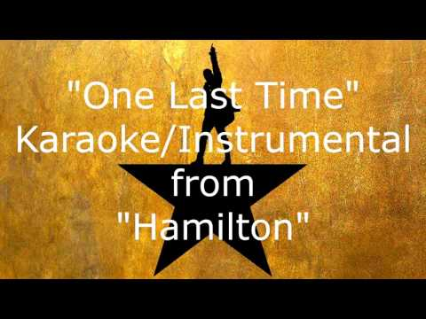 One Last Time (Karaoke/Instrumental) - Hamilton the Musical