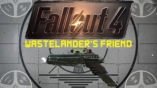 Fallout 4: Unique Weapons - Wastelander