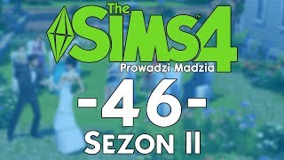 The SimS 4 Sezon II #46 - Wypełnianie aspiracji i rozwój umiejętności