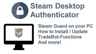 Steam Desktop Authenticator - [SDA COMPLETE GUIDE]
