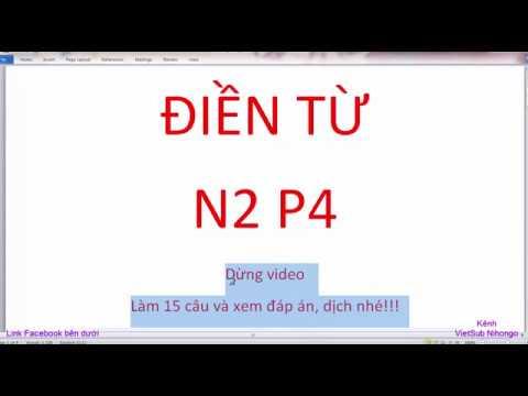 Bài tập điền từ hoàn thành câu N2 P4 VietSub