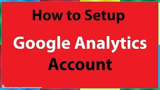 How To Set Up Google Analytics Account Setup 2014