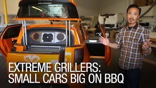 Extreme Grillers: Small Cars Big On Bbq