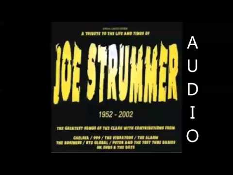 A Tribute To The Life and Times of Joe Strummer Full Album (HQ Audio Only)