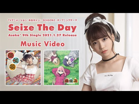 Youtube: Seize The Day / Asaka
