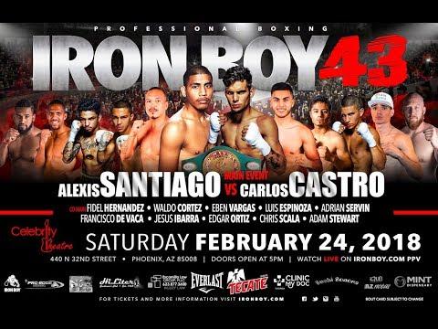 Iron Boy 43 WBC Carlos Castro vs Alexis Santiago