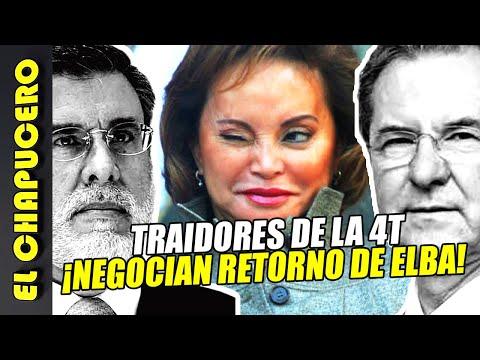 Altos Funcionarios De La 4T Negocian Regreso De Elba. AMLO Se Enteró Y Los Frenó