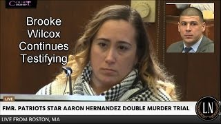 Aaron Hernandez Trial Day 16 Part 2 (Brooke Wilcox Continues Testifying) 03/23/17