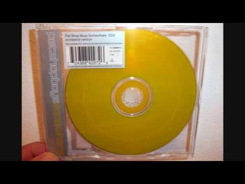 Pet Shop Boys - Somewhere (1997 Trouser enthusiasts mix)