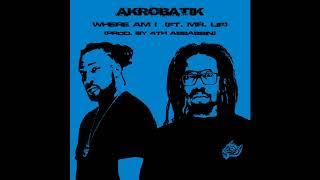 Akrobatik - Where Am I  (ft  Mr  Lif) Prod.  By 4th Assassin