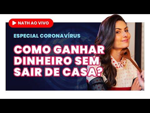 CORONAVÍRUS: COMO GANHAR DINHEIRO SEM SAIR DE CASA? Nath Ao Vivo Urgente!