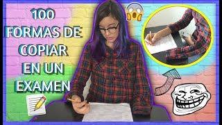 100 FORMAS DE COPIAR EN UN EXÁMEN (VERSIÓN COMEDIA) | Lulu99 ♡