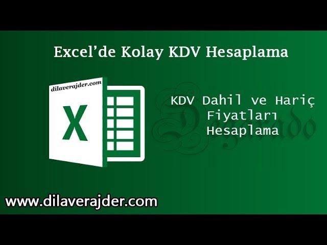Excel Dersleri - Kolay KDV Hesaplama