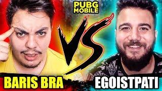 2 EGOİST 1 ARAYA GELMEMELİYDİ! w/ BARIŞ BRAA | PUBG Mobile Youtuber Savaşları