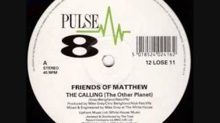 Friends Of Matthew - The Calling (The Other Planet)