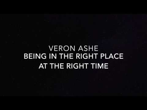 Veron Ashe - Being In The Right Place At The Right Time