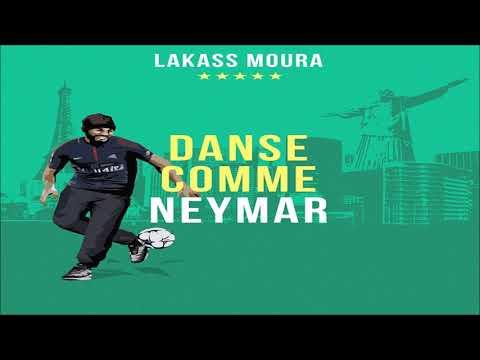 Lakass Moura - Danse comme Neymar - [New Hit Afro Trap 2018]