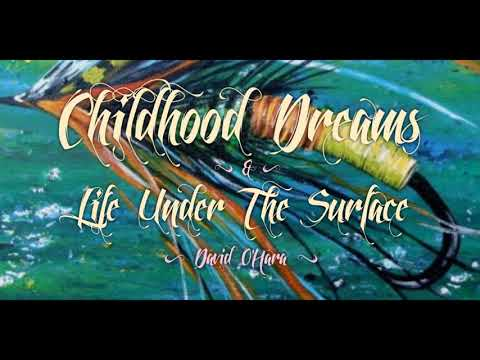 Childhood Dreams & Life Under The Surface w/ David O'Hara