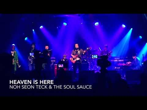 노선택 & The Soul Sauce Heaven is Here (천국은 여기에) - Noh Seon Teck & The Soul Sauce (노선택과 소울소스)