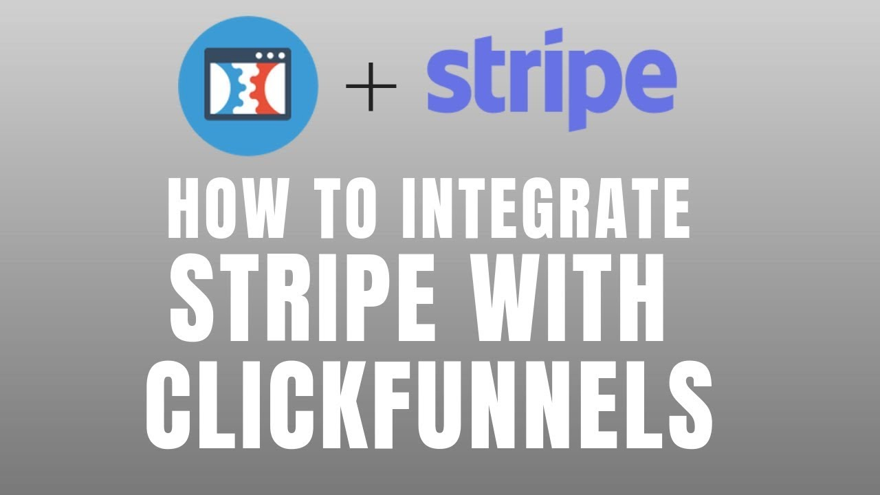 How To Connect Stripe With Clickfunnels NEW 2018-2019
