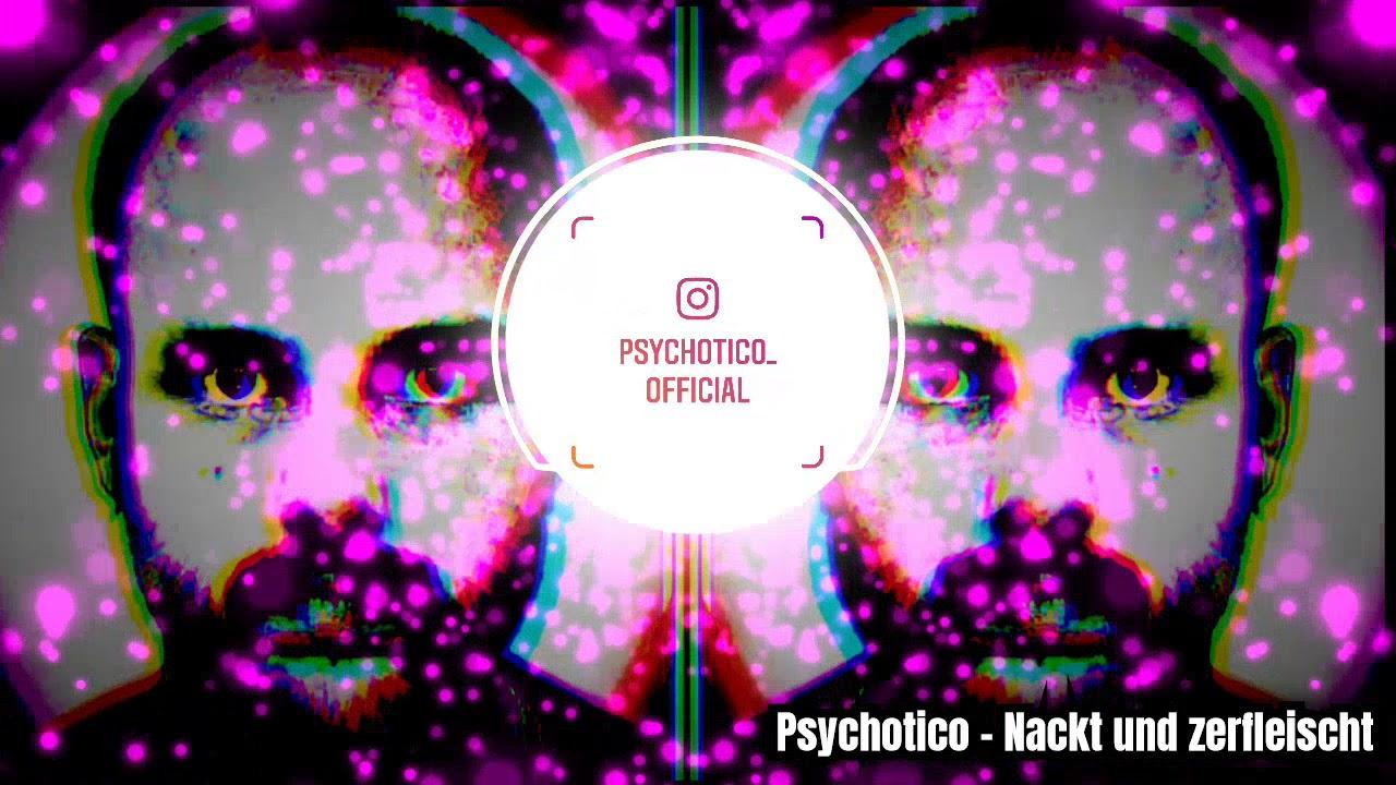 Psychotico - Nackt und Zerfleischt [280BPM] - YouTube