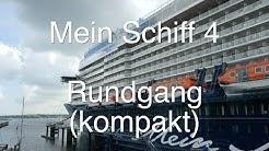 Mein Schiff 4 - Kompakt-Rundgang ⚓️