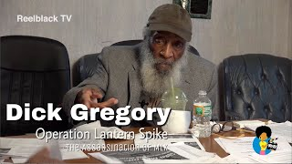 "Dick Gregory - ""Operation Lantern Spike"" (MLK Assasination) #Unseen"