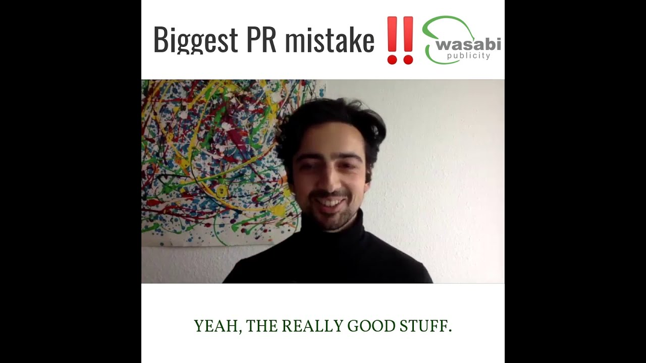 Biggest PR mistake that entrepreneurs make