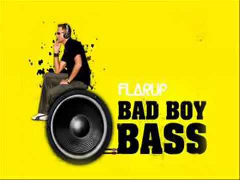 Flarup - Bad Boy Bass (DJ Choose Remix)