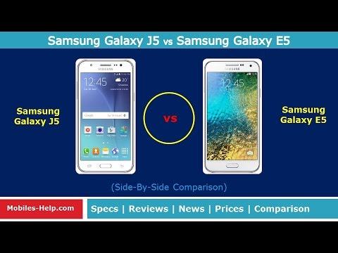 Samsung Galaxy J5 Vs Samsung Galaxy E5