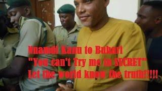 """Nnamdi Kanu to Buhari, """"You Can"""