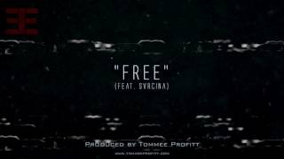 """""""Free"""" (feat. Svrcina) Produced by Tommee Profitt"""