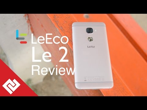 LeEco Le 2 Review: Everything You Need To Know